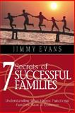 7 Secrets of Successful Famili, Evans, Jimmy, 1931585016