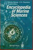 Encyclopedia of Marine Sciences, E.K. Duursma, J.G. Baretta-Bekker, B.R. Kuipers, 3540545018
