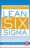 Essentials of Lean Six Sigma, Taghizadegan, Salman, 0123705029