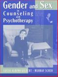 Gender, Sex and Counseling, Gilbert, Lucia A. and Scher, Murray, 0205285023