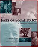 Faces of Social Policy : A Strengths Perspective, Tice, Carolyn J. and Perkins, Kathleen, 0534345026