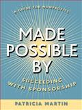 Made Possible By : Succeeding with Sponsorship, Martin, Patricia, 0787965022