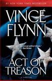 Act of Treason, Vince Flynn, 1416505024