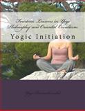 Fourteen Lessons in Yogi Philosophy and Oriental Occultism, Yogi Ramacharaka, 147751502X