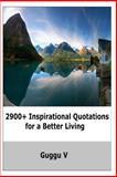 2900+ Inspirational Quotations for a Better Living, Guggu V, 1492745022