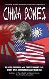 China Bones Book 1 - China Side, David Forsmark and Timothy Imholt, 149533502X