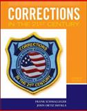 Corrections in the 21st Century, Schmalleger, Frank and Smykla, John Ortiz, 0073375020