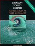 Fundamentals of Fluid Mechanics : Updated Edition Including Phenomena of Fluids CD, Munson, Bruce R. and Young, Donald F., 047135502X