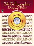 24 Calligraphic Display Fonts, Dover Staff, 048699502X