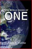New World Order of One, Mark Kalita, 150057502X