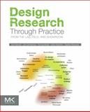 Design Research Through Practice 9780123855022