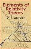 Elements of Relativity Theory, Lawden, D. F., 0486435024