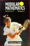 Modular Mathematics, L. Bostock and F. S. Chandler, 0748715029