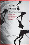 The Bodily Nature of Consciousness, Kathleen V. Wider, 0801485029