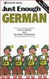 Just Enough German, D. L. Ellis and A. Cheyne, 0844295027