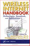 Wireless Internet Handbook : Technologies, Standards, and Applications, , 0849315026