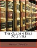 The Golden Rule Dollivers, Margaret Cameron, 1141265028
