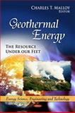 Geothermal Energy: the Resource under our Feet, , 160741502X
