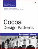 Cocoa Design Patterns, Buck, Erik M. and Yacktman, Donald A., 0321535022