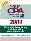 Wiley CPA Examination Review 2003, Financial Accounting and Reporting : Business Enterprises, Delaney, Patrick R., 0471265020