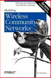 Building Wireless Community Networks, Flickenger, Rob, 0596005024