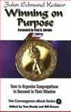Winning on Purpose, John Edmund Kaiser, 0687495024