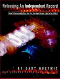 Releasing an Independent Record, Gary Hustwit, 1884615023