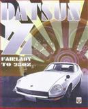 Datsun Z : From Fairlady to 280Z, Long, Brian, 1901295028