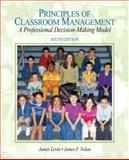 Principles of Classroom Management : A Professional Decision-Making Model, Levin, James and Nolan, James F., 0205625029