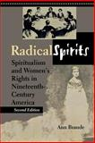 Radical Spirits : Spiritualism and Women's Rights in Nineteenth-Century America, Braude, Ann, 0253215021
