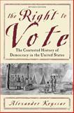 The Right to Vote, Alexander Keyssar, 0465005020