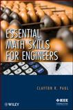 Essential Math Skills for Engineers, Paul, Clayton R. and Paul, 0470405023