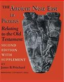 Ancient near East in Pictures Relating to the Old Testament with Supplement, , 0691035024