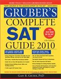Gruber's Complete SAT Guide 2010, Gruber, Gary R., 1402225024