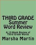 THIRD GRADE Summer Word Review, Marsha Martin, 1460955021