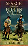 Search for the Hidden Valley, Bill Sherod, 1478705027