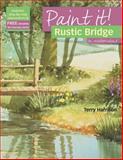 Rustic Bridge in Watercolor, Terry Harrison, 1844485021