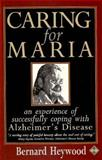 Caring for Maria, B. Heywood, 1852305029
