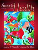Access to Health, Donatelle, Rebecca J. and Davis, Lorraine G., 0205305024