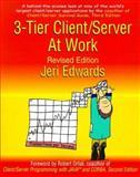 3-Tier Server/Client at Work, Jeri Edwards, 0471315028