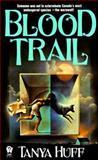 Blood Trail, Tanya Huff, 0886775027