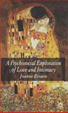 Psychosocial Exploration of Love and Intimacy, Brown, Joanne, 1403995028