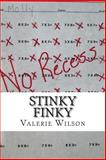 Stinky Finky, Valerie Wilson, 1494915022