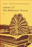 Failaka - Ikaros Vols. 1 & 2 : The Hellenistic Settlements: The Hellenistic Pottery, Hannestad, Lise, 8788415023