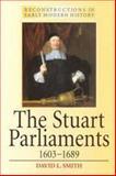 The Stuart Parliaments, 1603-1689, Smith, David L., 0340625023