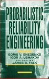 Probabilistic Reliability Engineering, Gnedenko, Boris and Falk, James E., 0471305022