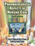 Pharmacological Aspects of Nursing Care, Reiss, Barry S. and Evans, Mary E., 0766805026