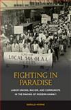 Fighting in Paradise, Gerald Horne, 0824835026