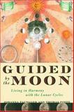 Guided by the Moon, Johanna Paungger and Thomas Poppe, 1569245029