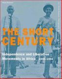 The Short Century, Enwezor, Okwui, 3791325027